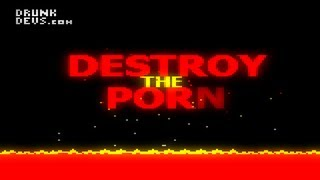 Destroy the Porn - Indie Game