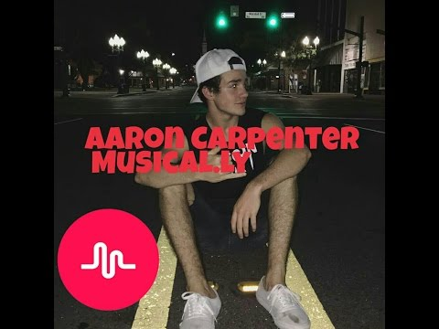 ❤ Aaron Carpenter - Musical.ly 5 ❤