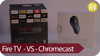 Review: Amazon Fire TV Stick vs. Google Chromecast [Deutsch/German]