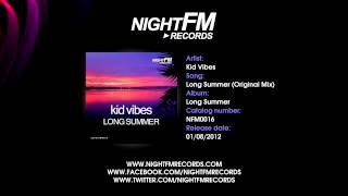 KID VIBES - LONG SUMMER (ORIGINAL MIX)