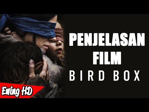 Penjelasan ENDING Film Bird Box (2018) | #MalamJumat - Eps. 139