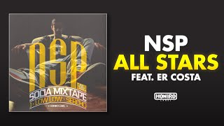"Honiro Label presenta : NSP feat. Er Costa - ""All Stars"" prod. by D..."