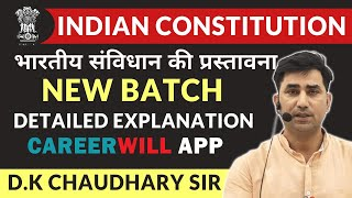 Preamble of Indian Constitution Explained in detail by D.K Chaudhary Polity New Batch BASIC TO UPSC