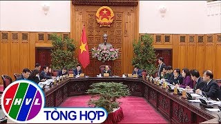 Thường trực Chính phủ họp về công tác chuẩn bị Tết Nguyên Đán Canh Tý 2020