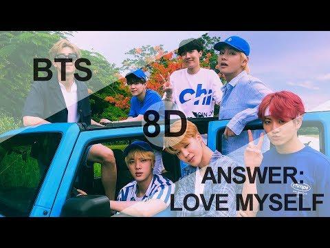 BTS (방탄소년단) - ANSWER: LOVE MYSELF [8D USE HEADPHONE] 🎧