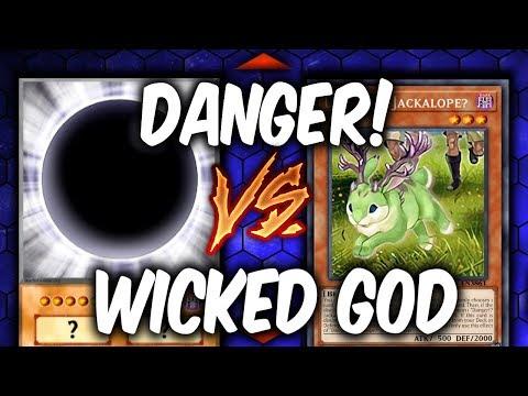 Duel Week: WICKED GODS vs DANGER! (Yugioh Deck Mastery)