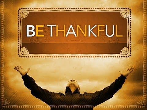 "Inspirational Video - ""Be Thankful"""
