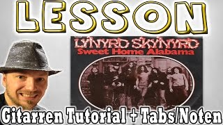 ★Lynyrd Skynyrd SWEET HOME ALABAMA Gitarren Tutorial | Tabs/Noten+Overhead Cam Lesson [Deutsch]★
