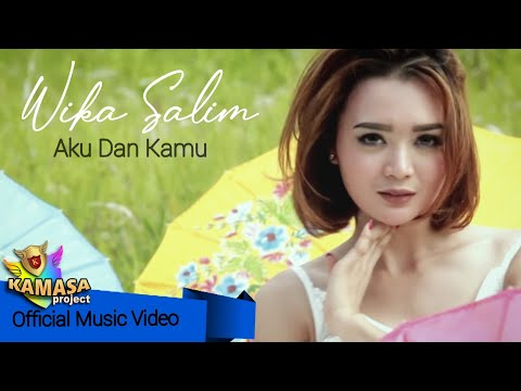 Lagu Dangdut Terbaru - Wika Salim - Aku Dan Kamu ( Official Music Video & Lyric )