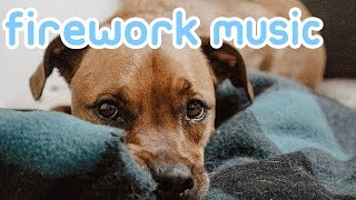 Relaxing Firework Music for Dogs on Bonfire Night and Diwali! NEW 2018