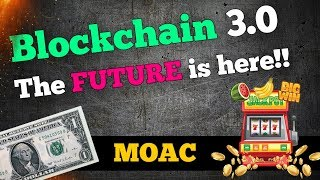 MOAC | Blockchain 3.0 - The future is here!!!