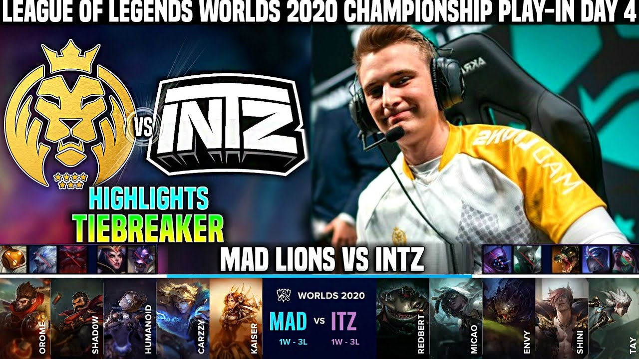 MAD vs ITZ Highlights TIEBREAKER Worlds 2020 Play-In Day 4 - MAD LIONS vs INTZ Highlights Worlds
