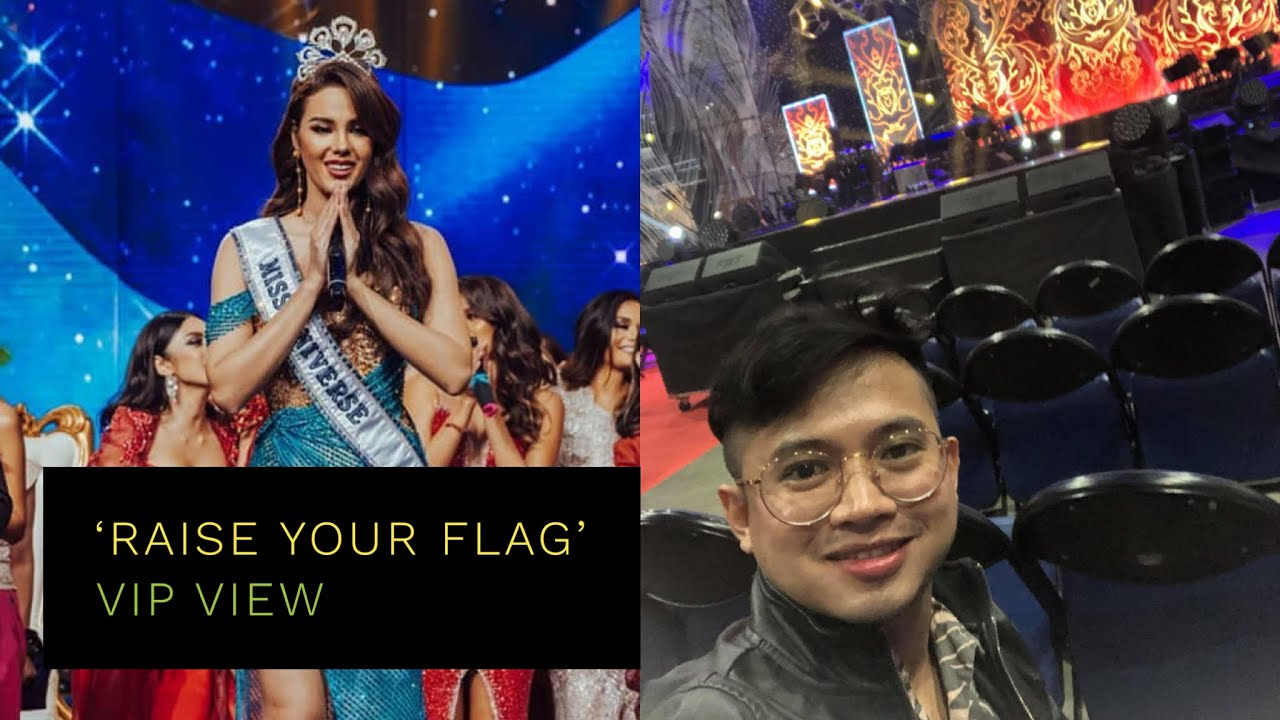 Raise Your Flag A Special Tribute Show For Miss Universe 2018 Catriona Gray Vip View