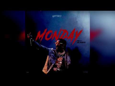 Offset - Monday [Prod. by OG Parker]