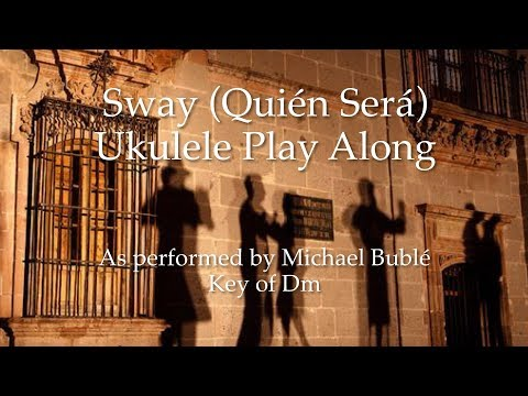 Sway (Quién Será) Ukulele Play Along
