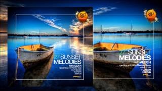Sunset Melodies With Alex H 027 Guest Mix Thomas Hayes [March 28 2015]