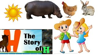 Story of letter H | Alphabets | Phonic sounds | A to Z | Alphabet song | Alphabet story | Day 23