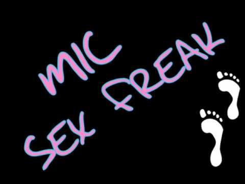mic sex freak lyrics