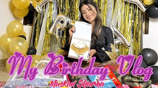 MY SUPRISING BIRTHDAY VLOG | MUSKAN SHARMA