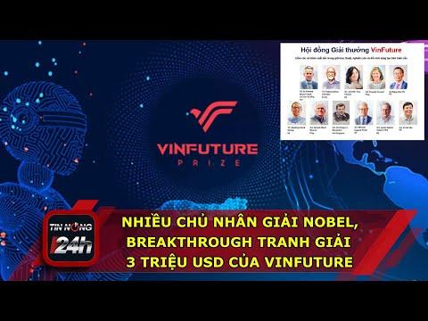Nhiều chủ nhân giải Nobel Thế giới, Breakthrough tranh giải 3 triệu USD của Vinfuture