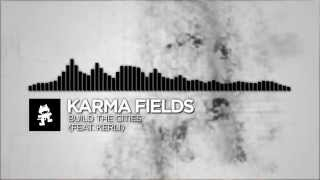 Karma Fields - Build The Cities (feat. Kerli)