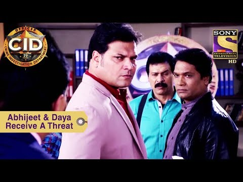 Your Favorite Character | Abhijeet & Daya Receive A Threat | CID