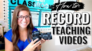 How to Record Teaching Videos | Cameras, Lighting, & More!