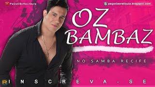 CD BAMBAZ 2010 NOVO BAIXAR OZ