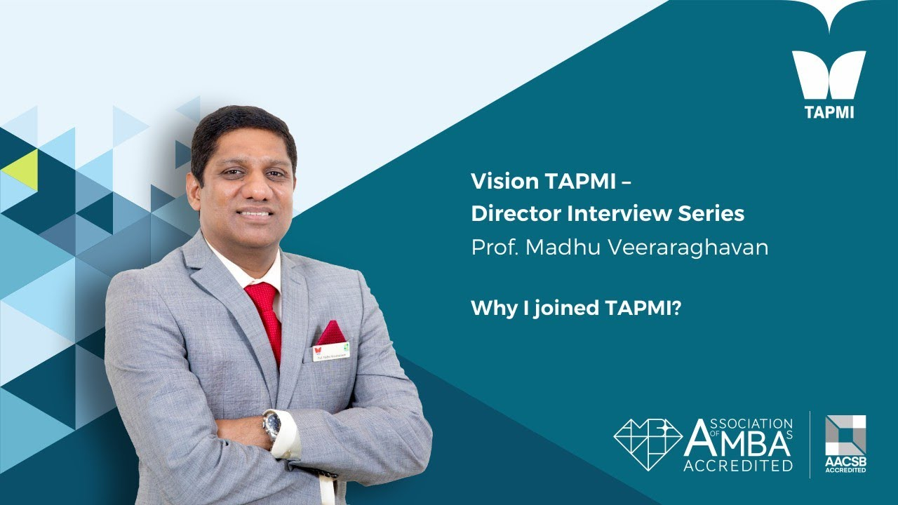 TAPMI - Director Interview Series - Introduction - Prof. Madhu  Veeraraghavan