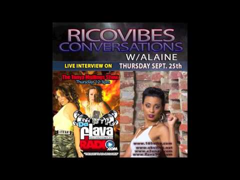 Alaine Conversations w/Rico Vibes for The Tanya Mullings Show www.DaFlavaRadio.com