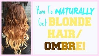 how to naturally get blonde hairombre