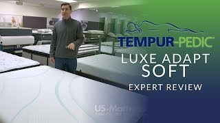 Tempur-pedic Luxe Adapt Soft Mattress Expert Review