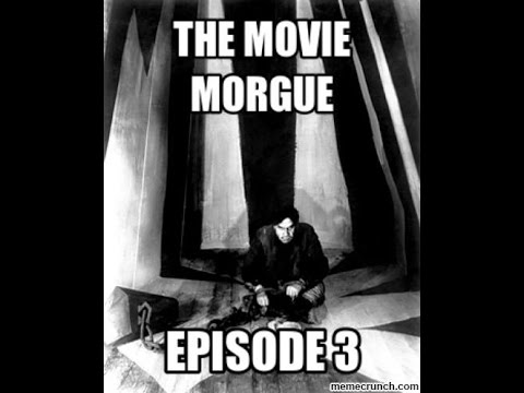 The Movie Morgue: Episode 3