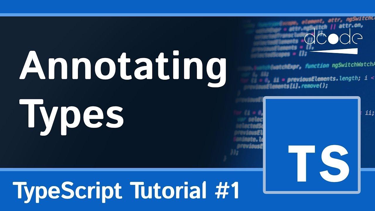 Type Annotations Typescript Programming Tutorial 1 Youtube