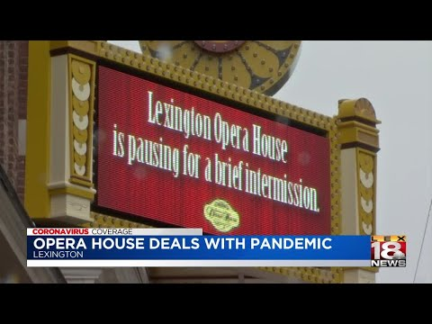 Lexington Opera House Stays Positive Through Pandemic
