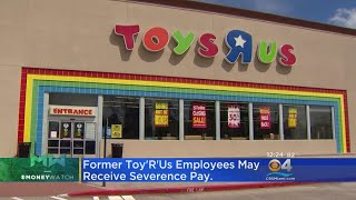 Severance Pay For Toys 'R'Us Employees