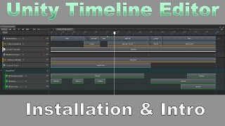 Unity Timeline Experimental Preview: Install & Intro