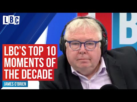 LBC's Top 10 Moments Of The Decade | Best Of