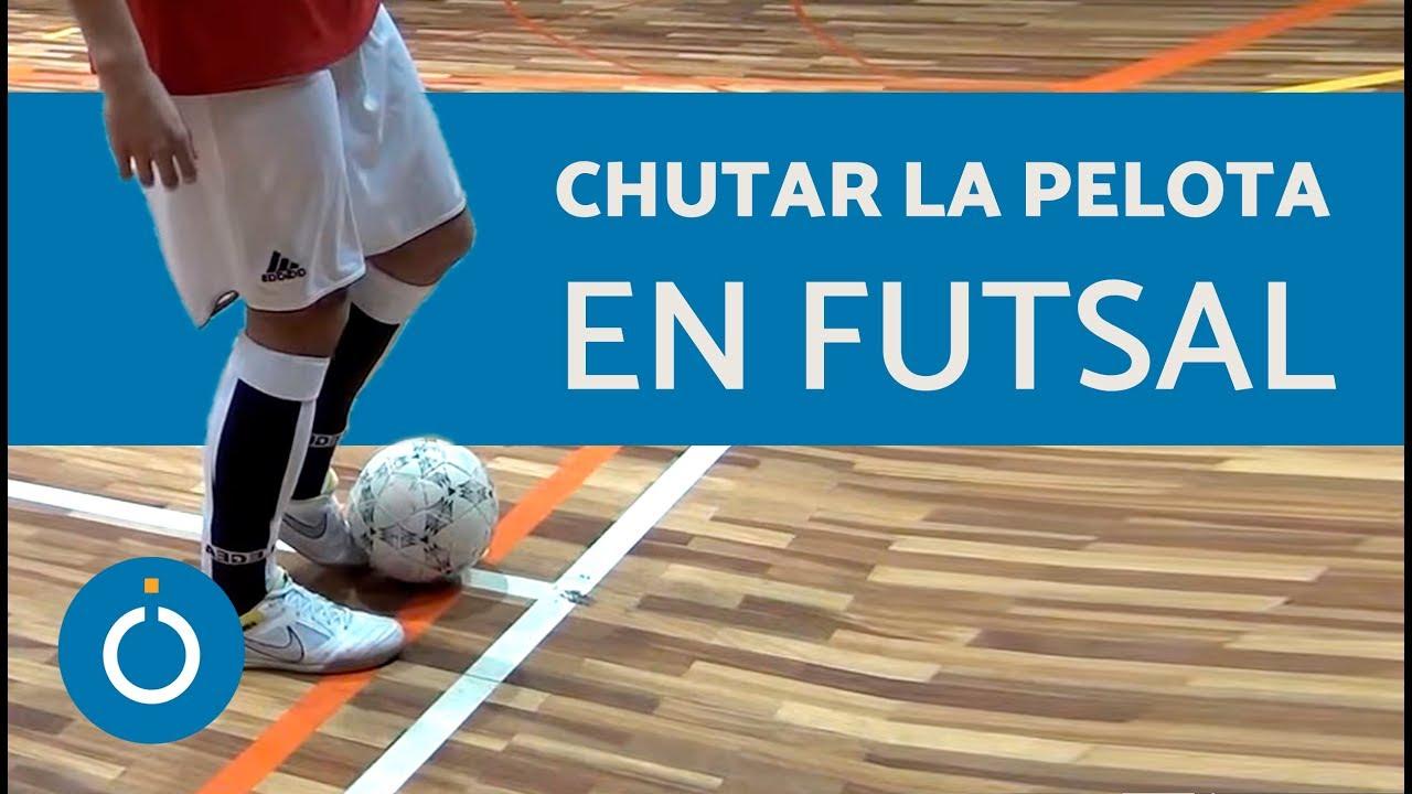 Cómo chutar la pelota en fútbol sala - YouTube cadb29ed8470d
