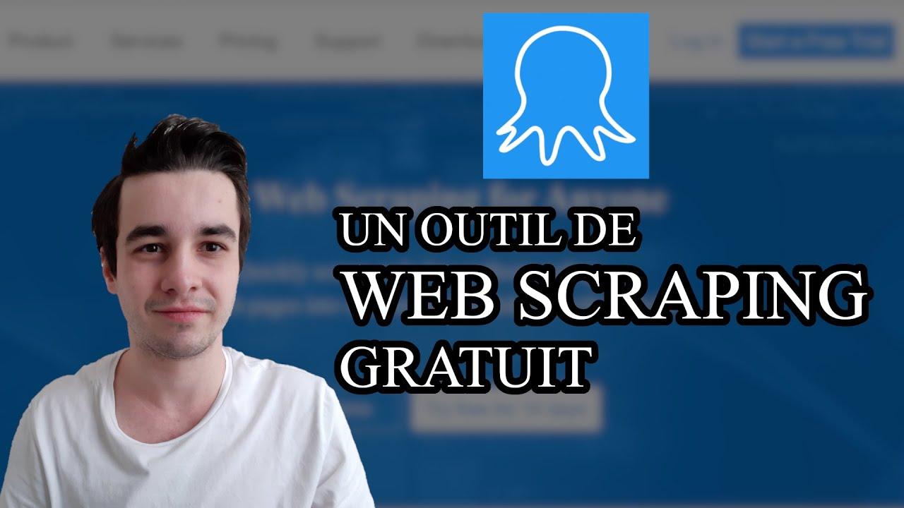 Download Le meilleur outil de Web Scraping pour débutant: Octoparse