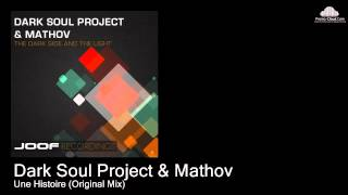 Dark Soul Project & Mathov  - Une Histoire (Original Mix) [Various]
