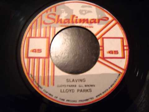 Lloyd Parks - Slaving