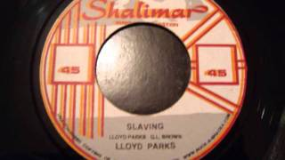 Lloyd Parks - Slaving