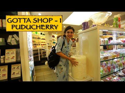 Gotta Shop || Part 1 || Puducherry