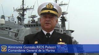 Saludo del Comandante General de la Marina  Gonzalo Rios Polastri