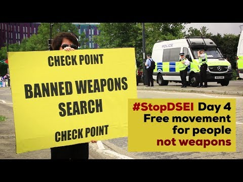 Stop DSEI Day 4: Free Movement for People not Weapons