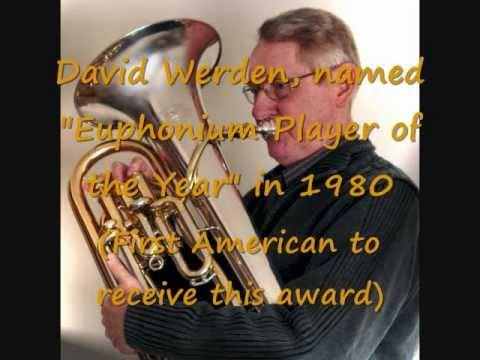 Euphonium - David Werden, Concerto per Flicorno Basso op. 155, by Amilcare Ponchielli.