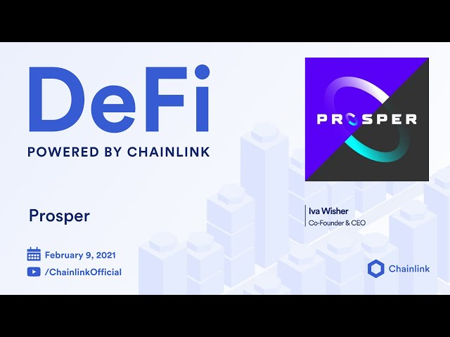 Prosper and Chainlink Live Q&A: Use of Decentralized Oracles in Prediction Markets