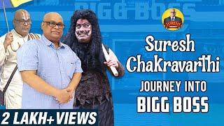 Suresh Chakravarthi Journey into Bigg Boss4 Tamil | Suresh Chakravarthi | Chak's Kitchen