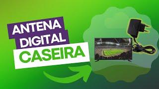 Antena digital caseira!